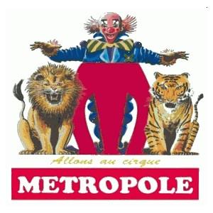 L'histoire du Cirque metropole